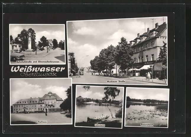 AK Weisswasser, Bahnhofstrasse und Glasmacherbrunnen, Rathaus, Muskauer Strasse & Braunsteich