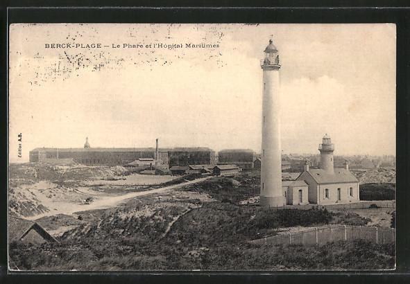 AK Berck-Plage, Le Phare et l'Hopital Maritimes, Leuchtturm und Krankenhaus