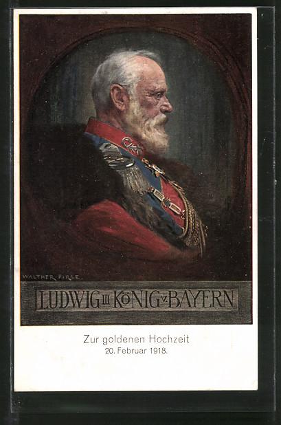AK König Ludwig III., Porträt des bayrischen Königs zur Goldene Hochzeit 1918