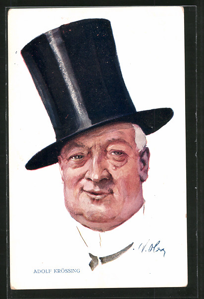 Künstler-AK Schauspieler Adolf Krössing mit Zylinder porträtiert