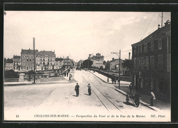 AK Chalons-sur-Marne, perspective du pont et de la rue de la Marne