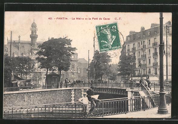AK Pantin, La Mairie et le Pont du Canal