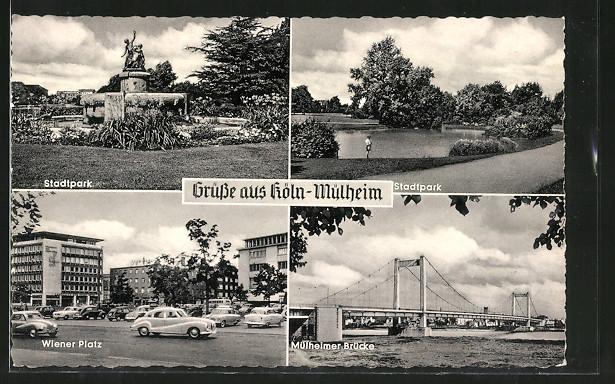 Ak Koln Mulheim Stadtpark Muhlheimer Brucke Wiener Platz Nr