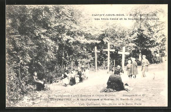 AK Clichy-sous-Bois, N.-D. des Anges, Les troix Croix et la Source Miraculeuse, Pilgerstätte