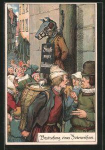 Künstler-AK Bestrafung eines Zotenreissers, Schandmaske, Pranger, Mittelalterliche Strafen