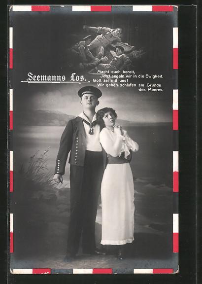 AK Seemanns-Los, Matrose in Uniform mit seiner Geliebten