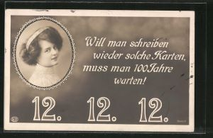 AK Will man schreiben wieder solche Karten..., 12.12.12, Fräulein mit Hochsteckfrisur
