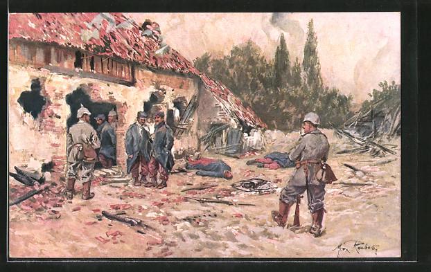 Künstler-AK Max Rabes: Soldaten nach der Erstürmung eines französischen Dorfes