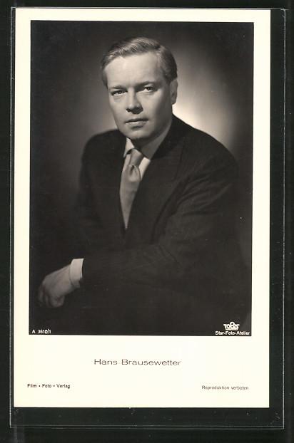AK Schauspieler Hans Brausewetter im Anzug porträtiert