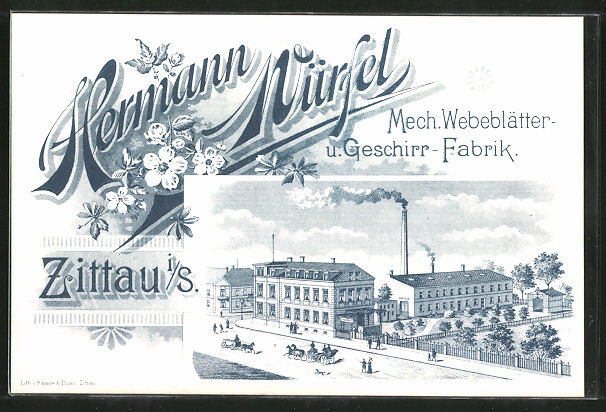 Künstler-AK Zittau, Mech. Webeblätter und Geschirr-Fabrik Hermann Würfel
