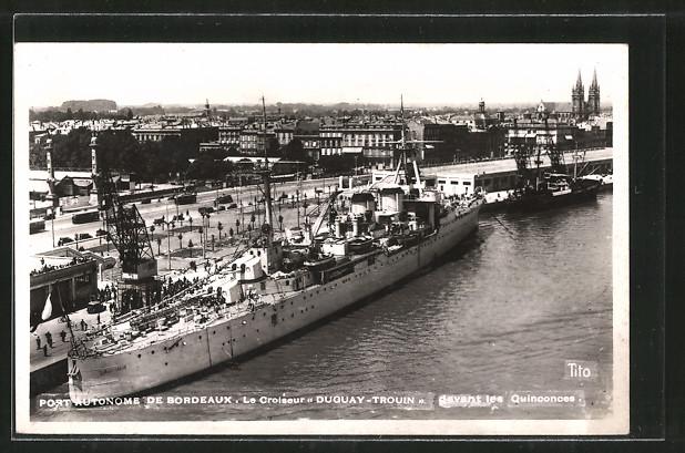 AK Bordeaux, Port Automne, Le Croiseur Duguay-Trouin, Französ. Kriegsschiff