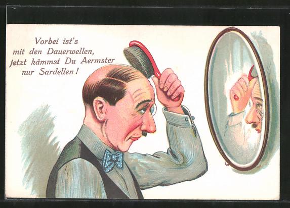 AK Vorbei ist's mit den Dauerwellen, jetzt kämmst Du Aermster nur Sardellen!, Glatze, Scherz