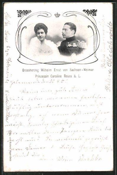 AK Grossherzog Wilhelm Ernst von Sachsen-Weimar mit Prinzessin Caroline Reuss