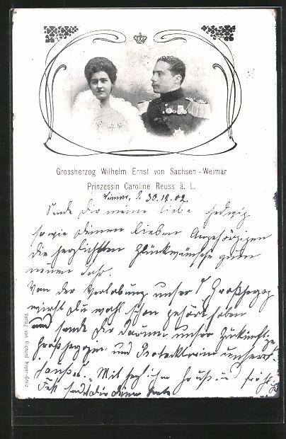 AK Grossherzog Wilhelm Ernst von Sachsen-Weimar mit Prinzessin Caroline Reuss, Porträts