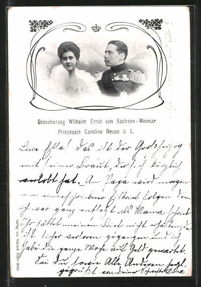 AK Grossherzog Wilhelm Ernst von Sachsen-Weimar in Uniform mit Prinzessin Caroline Reuss