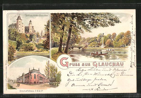 Lithographie Glauchau, Gründelteich, Schloss Hinter-Glauchau, Geschäftshaus O. B. & Co.