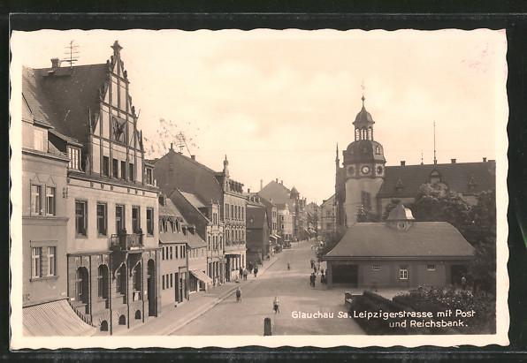 AK Glauchau, Reichsbank & Postamt in der Leipzigerstrasse