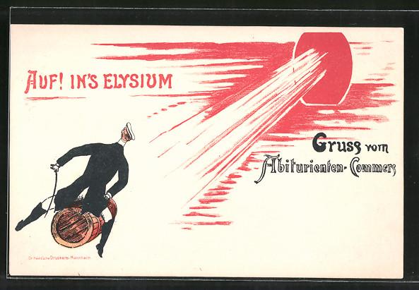 Lithographie Auf in's Elysium, Gruss vom Abiturienten-Commers, Studentenhumor