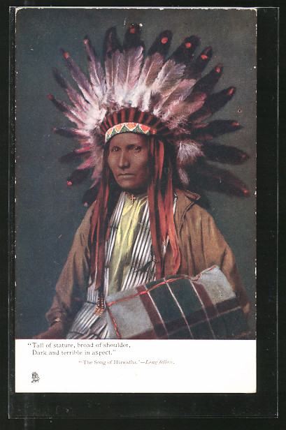 AK The Song of Hiawatha - Longfellow, Tall of stature, broad of shoulder, Dark an terrible in aspect, Indianer