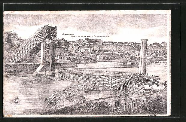AK Grodno, Blick auf die gesprengte Bahnbrücke