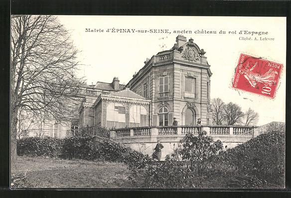 AK Épinay-sur-Seine, Ancien chateau de roi d'Espagne