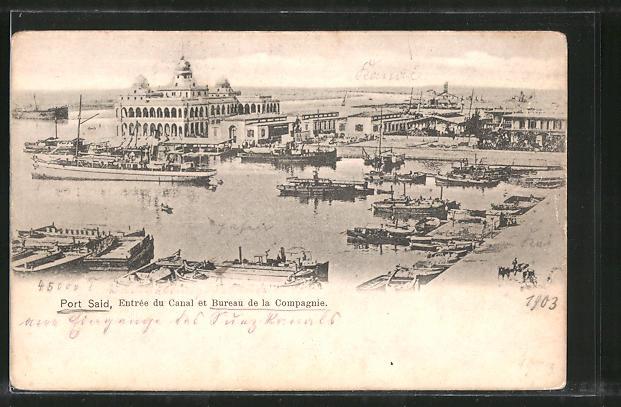 AK Port-Said, Entreé du Canal et Bureau de la Compagnie