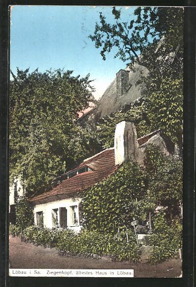 AK Löbau, Partie am Haus Ziegenkopf, ältestes Haus in Löbau