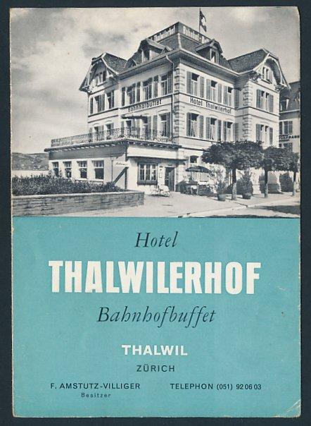 Klapp-Werbebillet Zürich-Thalwil, Hotel Thalwilerhof, Hotelgebäude Innen - und Aussenansicht