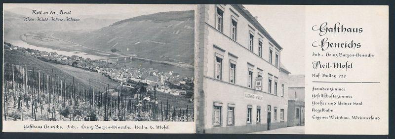 Werbebillet Reil / Mosel, Gasthaus Henrichs, Partie am Gasthaus, Ortsansicht vom Weinberg aus