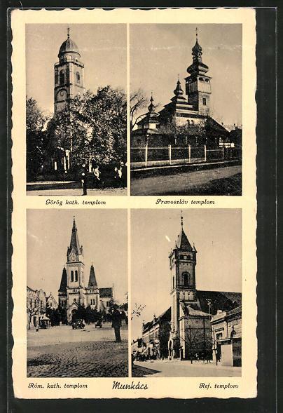 AK Munkács, Ref. templom, Görög kath. templom, Róm. kath. templom