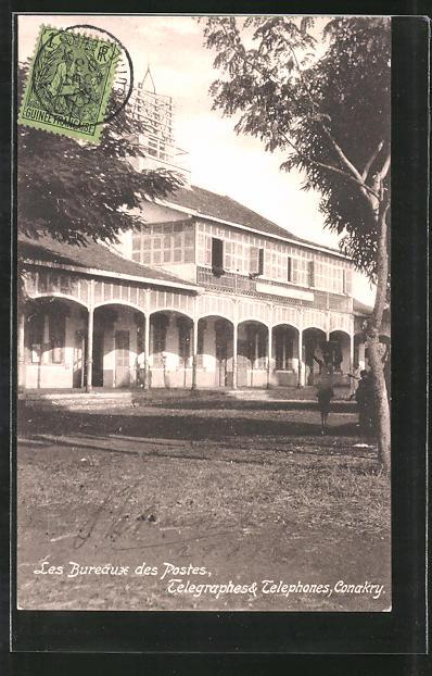 AK Conakry, Les Bureaux des Postes. Telegraphes & Telephones