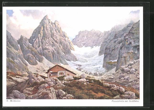 Künstler-AK Rudolf Reschreiter: Blaueishütte mit Hochkalter