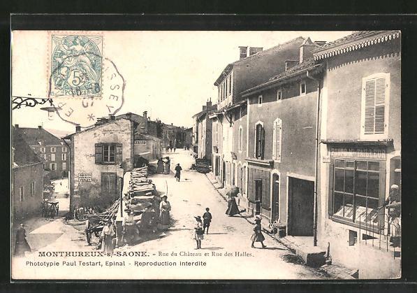 AK Monthureux-s/-Saone, Rue du Chateau et Rue des Halles