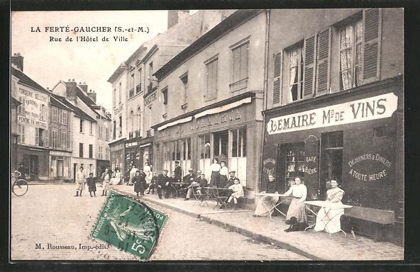 AK La Ferté-Gaucher, Rue de l'Hotel de Ville