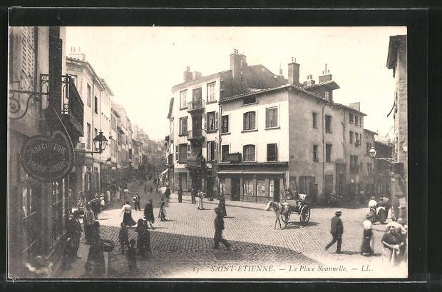 AK Saint-Étienne, La Place Roannelle, Strassenpartie im Zentrum