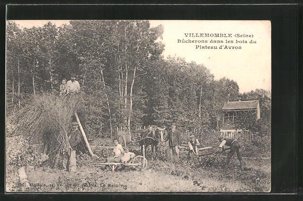 AK Villemomble, Bucherons dans les bois du Plateau d'Avron, Landarbeiter