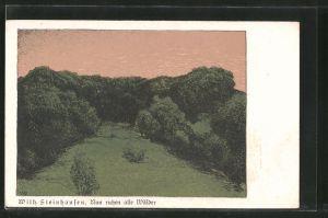 Künstler-AK Wilhelm Steinhausen: Nun ruhen alle Wälder, Landschaft