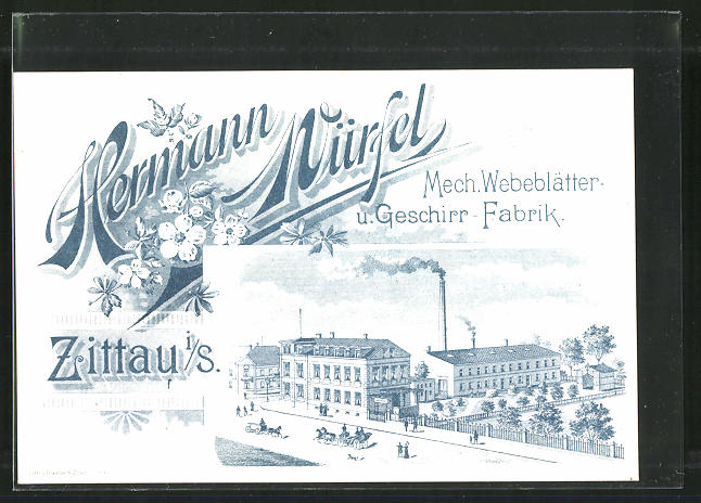 AK Zittau, Mech. Webeblätter & Geschirr-Fabrik Hermann Würfel