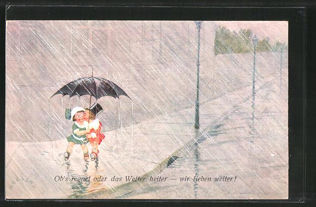 Künstler-AK Herschu: Ob's regnet oder das Wetter heiter - wir lieben weiter!