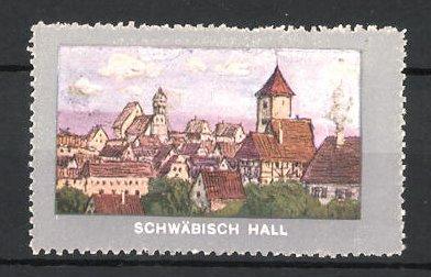 Reklamemarke Schwäbisch Hall, Blick über die Stadt