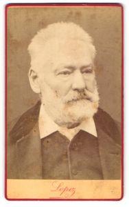 Fotografie Lopez, Paris, Portrait Victor Hugo - Schriftsteller