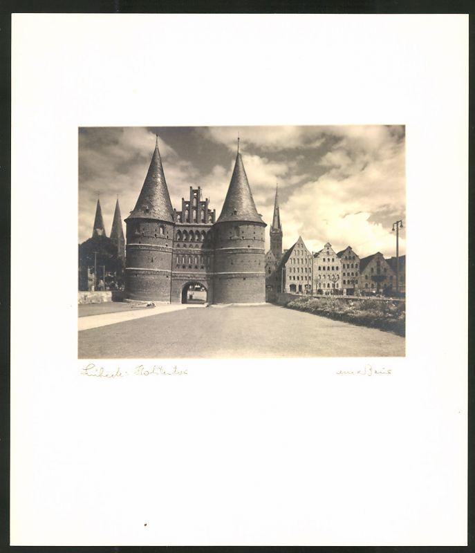 Fotografie Max Baur, Ansicht Lübeck, Holstentor