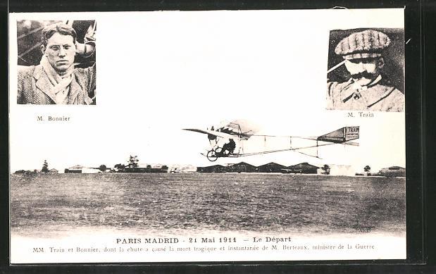AK Paris-Madrid, 21 Mai 1911, Le Départ, M. Bonnier und M. Train, Fliegerasse
