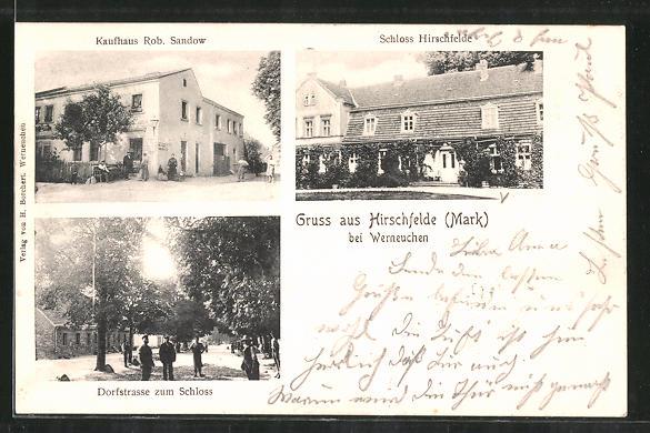 AK Hirschfelde, Kaufhaus Rob. Sandow, Schloss Hirschfelde, Dorfstrasse zum Schloss
