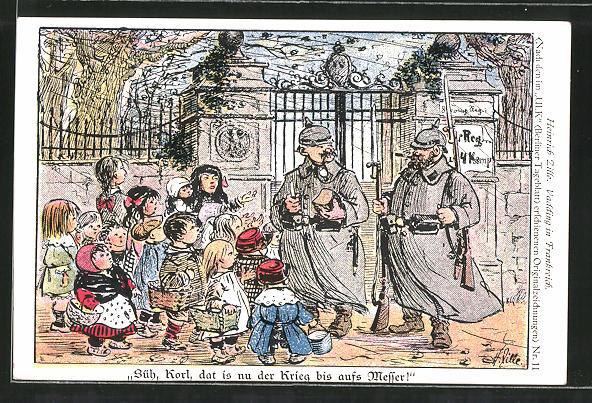 Künstler-AK Heinrich Zille: Vadding in Frankreich, Süh, Korl, dat is nu der Krieg bis aufs Messer!..., Soldatenhumor