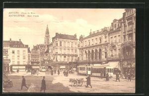 AK Anvers/Anwerpen, Place de Meir, Meir Platz mit Strassenbahn