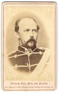 Fotografie B. J. Hirsch, Berlin, Portrait Friedrich Carl, Prinz von Preussen in Uniform mit Orden
