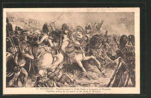 AK Waterloo, Napoleon parmi la Vielle Garde a la bataille de Waterloo