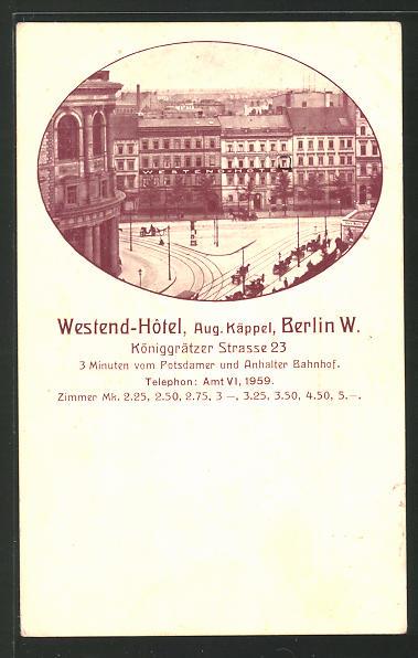 AK Berlin-Kreuzberg, Westend-Hotel, Königgrätzer Strasse 23 0