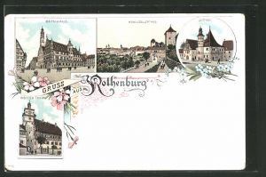 Lithographie Rothenburg, Rathaus, Kobolzellerthor, Spitalhof, Weisser Thurm